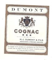 étiquette  - 1900/30 - COGNAC DUMONT Négociant à Preignac - Gironde - Whisky
