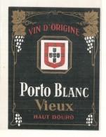 étiquette  - 1940 / 60 PORTO BLANC VIEUX  Haut Douro - Rode Wijn