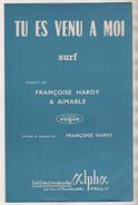 FRANCOISE HARDY, DANYEL GERARD, AIMABLE - DOUBLE PARTITION ALPHA 1965 - CHERCHONS DU TRAVAIL, TU ES VENU A MOI (  SURF ) - Musique & Instruments