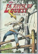 LA ROUTE DE L´OUEST  N° 47  -  MON JOURNAL  1978 - Mon Journal