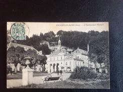 URIAGE LES BAINS L'Etablissement Thermal - 1907 Timbrée