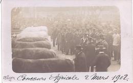 """69 - CARTE PHOTO Datée """" Concours Agricole 2 Mars 1902 """" - Edit. Société Lumière, Lyon - France"""