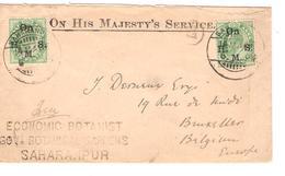 India Cover O.H.M.S.Saharanpur 1906 Botanist Via Sea Post Office To Belgium Brussels PR4057