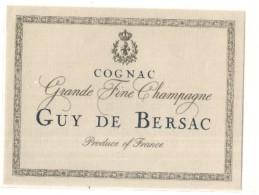 étiquette -  1930 / 60 - Grande Fine Champagne Guy De Bersac - - Whisky