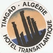 Belle Publicité Ancienne Par Erik Nitsche, Hôtel Transatlantique De Timgad, Algérie, étiquette Des Années 1930