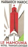Belle Publicité Ancienne Par Erik Nitsche, Hôtel Transatlantique De Marrakech, Le Mamounia, étiquette Des Années 1930
