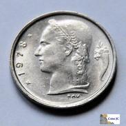 Bélgica - 1 Franc - 1978 - 04. 1 Franco