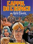 L'appel De L'espace De Will Eisner EO - Autres Auteurs