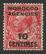 Morocco Agencies, 10 C. 1917, Sc # 403, Used. - Great Britain (former Colonies & Protectorates)