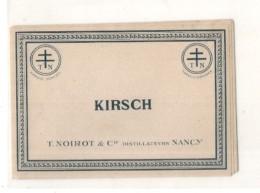 étiquette  -  1900/30 - KIRSCH NOIROT - Nancy - - Whisky