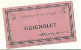 étiquette -  1900/30 - GUIGNOLET  - Distillerie NOIROT - NANCY - Whisky