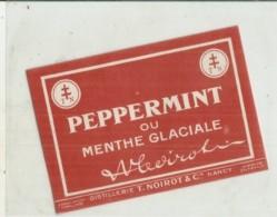 étiquette -  1900/1930 -  PEPPERMINT Ou Menthe Galciale NOIROT  - NANCY - Whisky