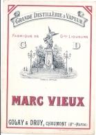 étiquette -  1900/1930 - MARC VIEUX    Grande Distillerie à La Vapeur Golay Et Druy Chaumont Haute Marne - Whisky