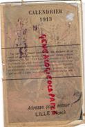 59 - LILLE - RARE CALENDRIER 1913- TISANE AMERICAINE DES SHAKERS M. FANYAU -PHARMACIEN PHARMACIE- JEANNE D' ARC - Calendars