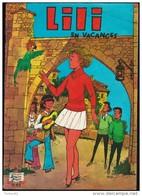 """LILI N° 45 - LILI En Vacances - Les Beaux Albums """" Jeunesse Joyeuse """" - SEP - ( 1980 ) . - Lili L'Espiègle"""