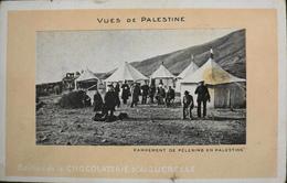 CPA - PALESTINE - Vues De Palestine, Edition Chocolat D'Aiguebelle - Campement De Pélerins - BE