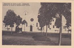 MAROC---CASABLANCA--monastère De Sainte-claire--fondé Par Les Clarisses De Bordeaux-talence--voir 2 Scans - Casablanca
