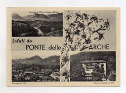 Ponte Delle Arche (Trento) - Saluti Da - Cartolina Multipanoramica - Viaggiata Nel 1958 - (FDC3454) - Trento