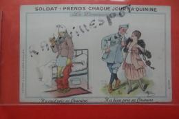 Cp  Soldat Prend Chaque Jour Ta Quinine Signe Guillaume - Guillaume