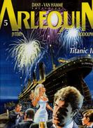 Van Hamme & Jytéry Arlequin Titanic II - Livres, BD, Revues