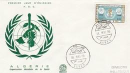 Algérie FDC - Yvert 467 OMS - Alger 15/5/1968 - Santé - Algérie (1962-...)