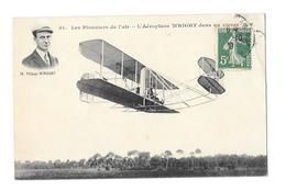 (13021-00) Les Pionniers De L'air - L' Aéroplane Wright Dans Un Virage - Avion - Aviatori