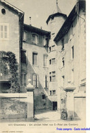 73 - Chambéry - Un Ancien Hôtel Rue St-Réal (de Cordon)
