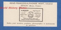 Publicité Ancienne - REVIGNY Sur ORNAIN ( Meuse )- René François Alphonse MOAT Industriel -Huile Pour Montre Phonographe - Publicidad