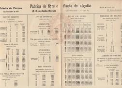 Tabela De Preços * Fabrica De Fitas E Fiação De Algodão * A.C. Da Cunha Moraes * Crestuma * Gaia * 1931 * Holed - Pubblicitari