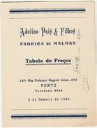 Tabela De Preços * Fabrica De Malhas * Adelino Pais & Filhos * Porto * 1950 * Holed - Reclame