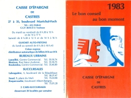 CALENDRIER PETIT FORMAT 1983 CAISSE D'EPARGNE DE CASTRES - Calendriers