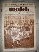 JOURNAL SPORTIF MATCH N° 371 Du 17 Octobre 1933,  450mm X 320mm. Bon état 16 Pages. - Non Classés
