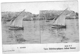 VUES STEREOSCOPIQUES  JULEIN DAMOY    ALGER  VOILIER  *****     A  SAISIR  **** - Stereoscope Cards