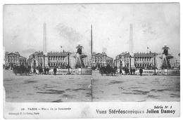 VUES STEREOSCOPIQUES  JULIEN DAMOY  PARIS PLACE DE LA CONCORDE  ***      A  SAISIR  **** - Stereoscopische Kaarten