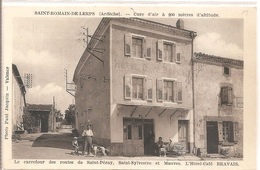 Cpa 07 Saint Romain De Lerps Le Carrefour Des Routes De Saint Peray Saint Sylvestre Et Mauves Hotel Café Bravais Rare - Other Municipalities