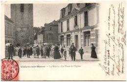 94 VILLIERS-sur-MARNE - La Mairie - La Place De L'église   (Recto/Verso) - Villiers Sur Marne