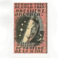 Postcard - Faber - Behold This Dreamer 1939 By Walter De La Mare New - Cartes Postales