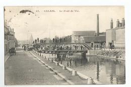 62 Calais Le Pont De Vic Animée - Calais
