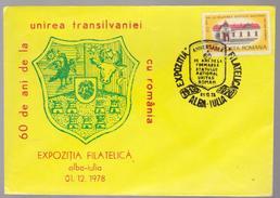COVER ALBA-IULIA Philatelic Exhibition 01.12.1978- 60 Years Since The Union Of Transylvania With Romania