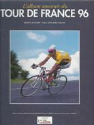 Jacques Augendre L'album Souvenir Du Tour De France 1996 - Sport