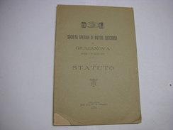 STATUTO  --REGOLAMENTO ---  GIULIANOVA --TERAMO  -- SOCIETA' OPERAIA DI MUTUO SOCCORSO --1891 - Italia