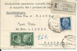 1549 - RACCOMANDATA DA RAGUSA PER LA CITTA' Affrancata Con 25 C. FRATELLANZA D'ARMI + 1.25 L IMPERIALE - 15.5.41 - Poststempel