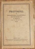 Protokoll Des Internationalen Sozialistichen Arbeiterkongresses In Hamburg Von 21 Bis 25 Mai 1923 - Politique & Défense