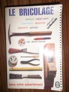 LE BRICOLAGE DANS VOTRE APPARTEMENT  °°° OFFERT PAR LA REDOUTE - Knutselen / Techniek