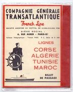 Ticket - Billet De Passage -  French Line - Comp. Transatlantique - Lignes Corse Algerie Tunesie Maroc - Oran 1958 - Titres De Transport