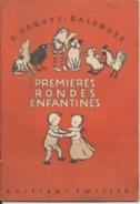 SUISSE - GENEVE - LAUSANNE - Premières Rondes Enfantines   - E. JAQUES DALCROZE - Paroles Et Musiques -7 Scans - Musik & Instrumente
