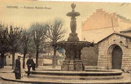 PROVINS FONTAINE MATELIN-BOYER (CARTE TOILE ET COLORISEE) - Provins