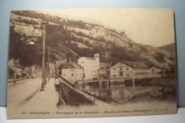 BESANCON   --  TARRAGNOZ Et La CITADELLE - Moulin Et Usine D'Horlogerie - Besancon