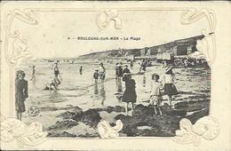 CPA Gaufrée De BOULOGNE SU MER - La Plage. - Boulogne Sur Mer