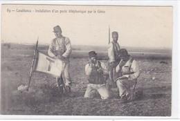 Afrique - Maroc - Casablanca - Installation D'un Poste Téléphonique Par Le Génie - Casablanca